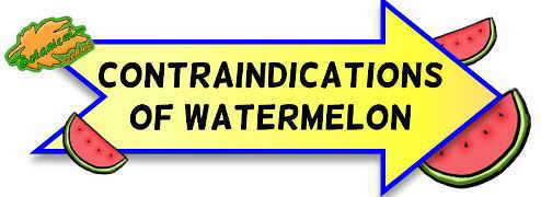 contraindications of watermelon