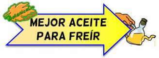 MEJOR ACEITE FREIR