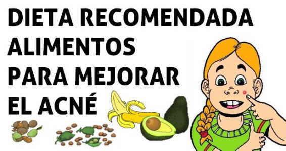 dieta recomendada alimentos para quitar el acne