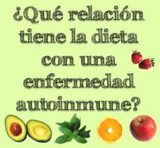 relacion dieta enfermedades autoinmunes paleo alimentacion