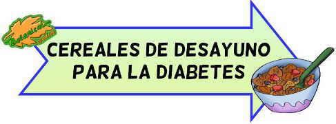 cereales de desayuno para la diabetes