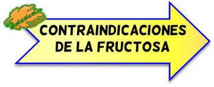 contraindicaciones fructosa