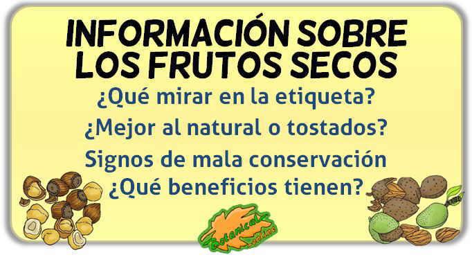Informacion nutricional sobre los beneficios de los frutos secos
