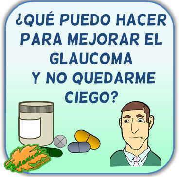 remedios glaucoma para no quedarse ciego