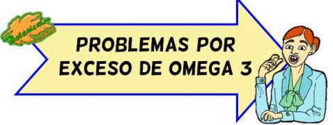 exceso de omega 3