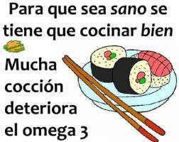 para que sea sano se tiene que cocinar bien el pescado
