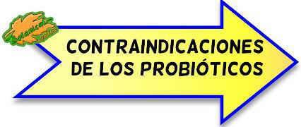 CONTRAINDICACIONES DE LOS SUPLEMENTOS PROBIOTICOS