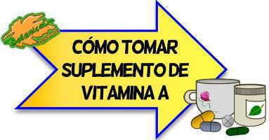 como tomar suplemento de vitamina a
