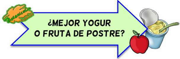 yogur o fruta de postre bueno malo